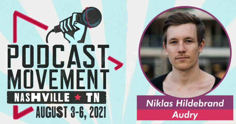 Niklas Hildebrand will be speaking at Podcast Movement